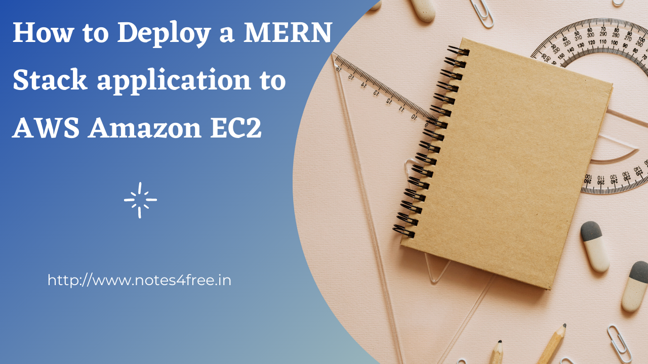 How to Deploy a MERN Stack application to AWS Amazon EC2