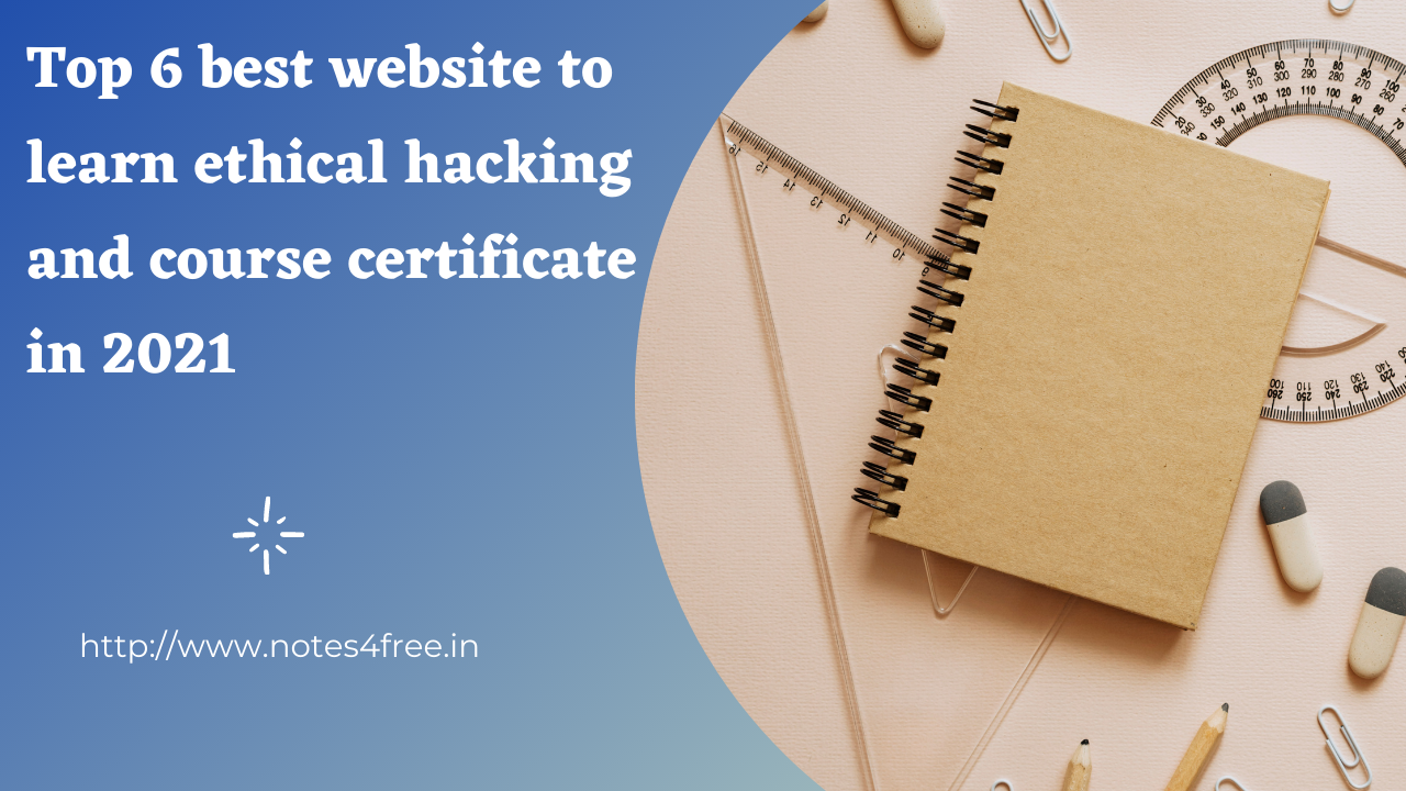 Top 6 websites to learn ethical hacking in 2021